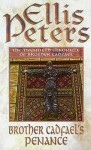 Brother Cadfael's Penance - Ellis Peters