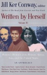 Written by Herself: Volume 2: Women's Memoirs From Britain, Africa, Asia and the United States - Jill Ker Conway