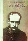 Testament Krzysztofa Kamila - Wiesław Budzyński