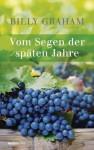 Vom Segen der späten Jahre (German Edition) - Billy Graham