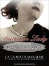 American Lady: The Life of Susan Mary Alsop - Caroline de Margerie, Laural Merlington