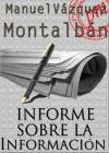 Informe sobre la informaci - Manuel Vázquez Montalbán