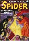 The Spider, Master of Men! #31: The Cholera King - Grant Stockbridge, Norvell W. Page