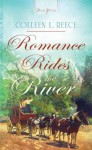 Romance Rides the River - Colleen L. Reece