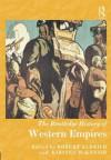 The Routledge History of Western Empires - Robert Aldrich, Kirsten McKenzie