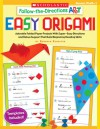Follow-the-Directions: Easy Origami: Adorable Folded Paper Projects With Super-Easy Directions and Rebus Support That Build Beginning Reading Skills - Deborah Schecter