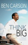 Think Big: Unleashing Your Potential for Excellence - Cecil Murphey
