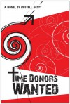Time Donors Wanted - Russell Scott