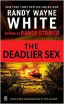 The Deadlier Sex - Randy Striker, Randy Wayne White