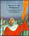 Moses In The Wilderness (People Of The Bible) - Catherine Storr