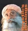 Mystic's Musings - Sadhguru