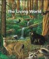 The Living World - Paul B. Kelter, George B. Johnson