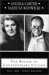 The Review of Contemporary Fiction (Fall 1994): Angela Carter / Tadeusz Konwicki - John O'Brien