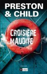 Croisière maudite (Suspense) (French Edition) - Douglas Preston, Lincoln Child