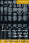 Principles And Applications Of Ferroelectrics And Related Materials - Malcolm E. Lines