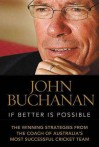 If Better Is Possible - John Buchanan