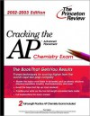 Cracking the AP Chemistry, 2002-2003 Edition (College Test Prep) - Paul Foglino