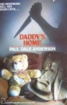 Daddy's Home - Paul Dale Anderson