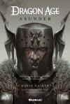 Dragon Age: Asunder - David Gaider