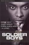 Soldier Boys - Edwinna Martin-Arnold, Angela Weaver, J.M. Jeffries, Deirdre Savoy