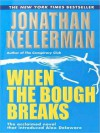 When The Bough Breaks - Jonathan Kellerman, John Rubinstein