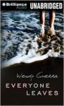 Everyone Leaves - Wendy Guerra