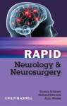 Rapid Neurology and Neurosurgery - Kumar Abhinav, Richard Edwards, Alan Whone