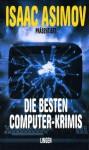 Die besten Computer-Krimis - Isaac Asimov, Charles G. Waugh