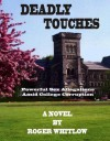 Deadly Touches - Roger Whitlow