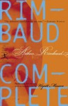 Rimbaud Complete (Modern Library Classics) - Arthur Rimbaud, Wyatt Mason