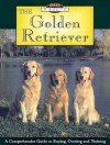 The Golden Retriever: A Comprehensive Guide to Buying, Owning and Training - Steven Smith