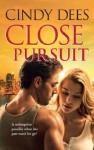 Close Pursuit (Mills & Boon M&B) - Cindy Dees