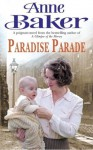 Paradise Parade - Anne Baker