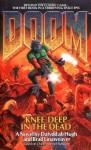 Knee-Deep in the Dead - Dafydd ab Hugh, Brad Linaweaver