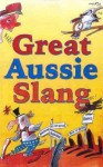 Great Aussie Slang - Maggie Pinkney, Geoff Hocking