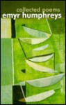Collected Poems of Emyr Humphreys - Emyr Humphreys