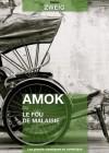 Amok ou le fou de Malaisie (Les grands classiques en numérique) (French Edition) - Stefan Zweig