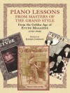 Piano Lessons in the Grand Style: From the Golden Age of The Etude Music Magazine (1913-1940) - Jeffrey Johnson