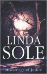 Miscarriage of Justice - Linda Sole
