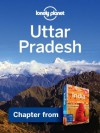 Lonely Planet Uttar Pradesh: Chapter from India Travel Guide (Country Travel Guide) - Sarina Singh, Lonely Planet