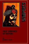 True Vampires of History - Donald F. Glut