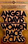 Women, Race, & Class - Angela Y. Davis
