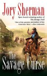 The Savage Curse - Jory Sherman