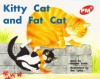 Rigby PM Plus: Leveled Reader Bookroom Package Red (Levels 3-5) Kitty Cat and Fat Cat - Rigby