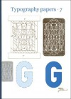 Typography Papers: Number 7 - Hendrik D.L. Vervliet, Justin Howes, Eric Kindel, Sue Walker, Linda Reynolds
