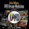 Robin Williams DVD Design Workshop (Robin Williams Design Workshop) - Robin P. Williams, John Tollett
