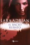 Il bacio rubato (La Stirpe di Mezzanotte, #9.5) - Lara Adrian