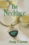 The Necklace - Amy Corwin