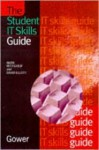 The Student IT Skills Guide - Mark Pettigrew, David Elliott