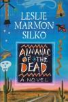 The Almanac of the Dead - Leslie Marmon Silko